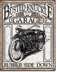 Busted Knuckle Vintage Rubber Side Down Metal Sign    (de)